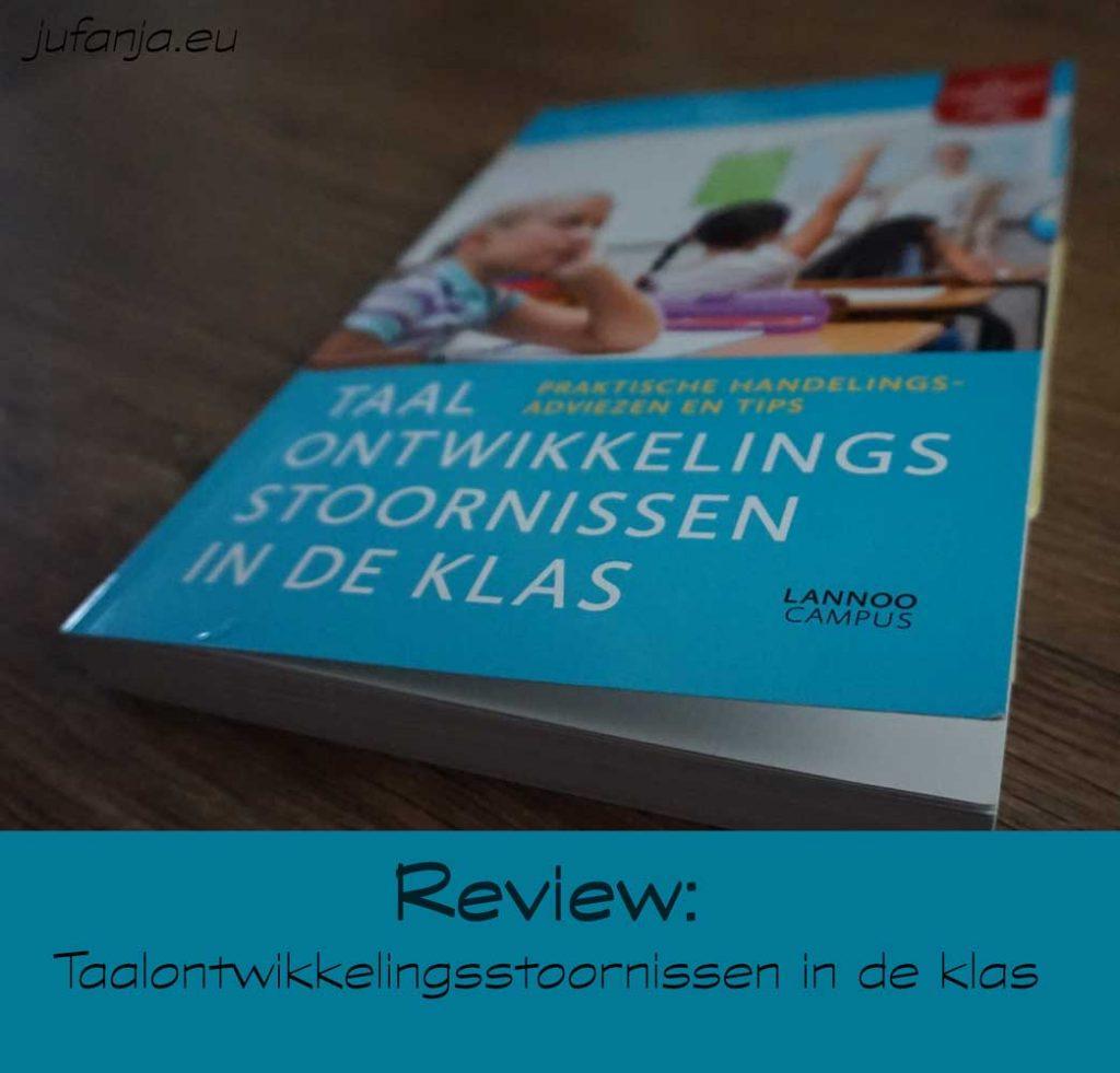 review taalontwikkelingsstoornissen in de klas
