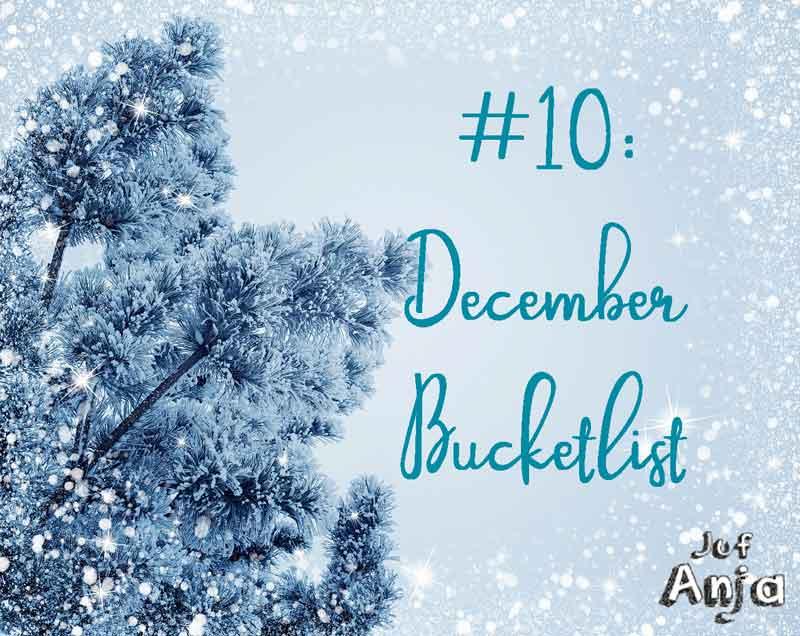 #10 december bucketlist
