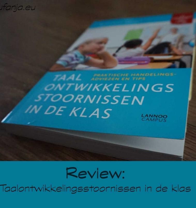 Review:  Taalontwikkelingsstoornissen in de klas